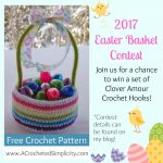 2017 Easter Basket Contest – Win A Set of Clover Amour Crochet Hooks!