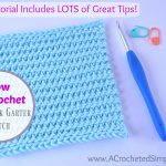 How to Crochet the Knit-Look Garter Stitch – Video Tutorial