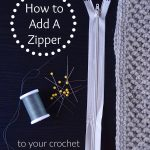 Super Easy Way to Add a Zipper to Your Crochet Projects!