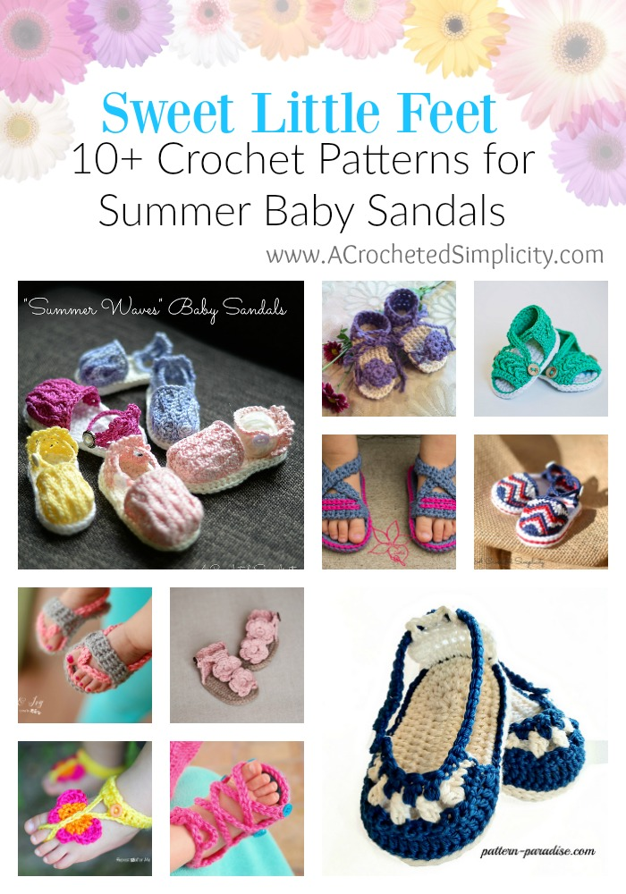 Sweet Little Feet - A Round-Up of 10+ Crochet Patterns for Summer Baby Sandals - by A Crocheted Simplicity