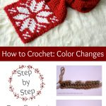 Crochet Color Change Tutorial